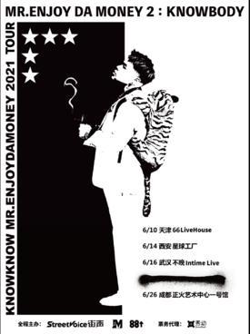 【成都站】KnowKnow「Mr.Enjoy Da Money 」2021TOUR LVH