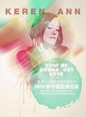 【万有音乐系】《You're Gonna Get Love》-keren ann2016su新专辑亚洲巡演