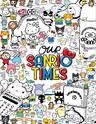 「Our Sanrio Times」主题展
