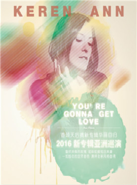 《You're Gonna Get Love》-keren ann2016su新专辑亚洲巡演